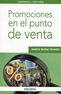 Libro Promociones en el Punto de Venta escrito por Marta Muñiz Ferrer