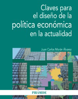 Portada de Claves para el diseño de la política económica en la actualidad