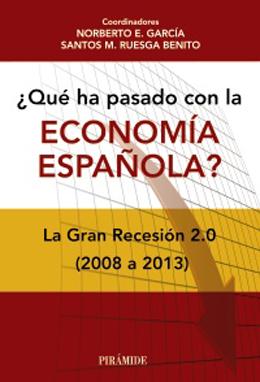 Portada de Qué ha pasado con la economía española