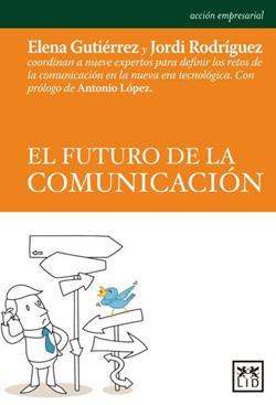 Portada de El futuro de la comunicación