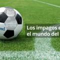 Impagos en fútbol, de Icired