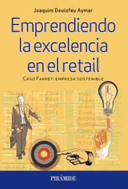 Portada de Emprendiendo la excelencia en el retail