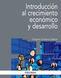 Portada de Introducción al crecimiento económico y desarrollo
