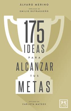 Portada de Ideas para alcanzar tus éxitos
