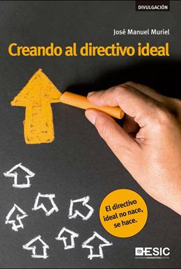 Portada de Creando al directivo ideal