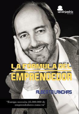 Portada de La Fórmula del emprendedor, de Sar Alejandría