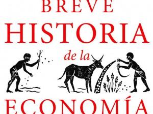 CUBIERTA BREVE HISTORIA DE LA ECONOMIA.indd